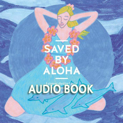 Saved by Aloha audio book